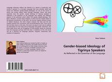 Bookcover of Gender-biased Ideology of Tigrinya Speakers