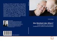 Buchcover von Die Weisheit des Alters?