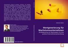 Buchcover von Wertgenerierung für Wachstumsunternehmen