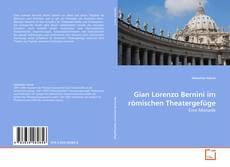 Capa do livro de Gian Lorenzo Bernini im römischen Theatergefüge
