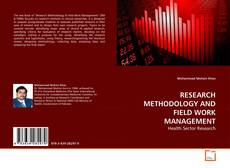 Bookcover of RESEARCH METHODOLOGY AND FIELD WORK MANAGEMENT