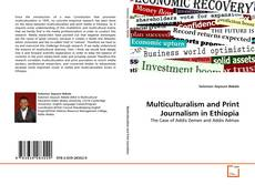 Copertina di Multiculturalism and Print Journalism in Ethiopia