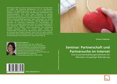 Bookcover of Seminar: Partnerschaft und Partnersuche im Internet