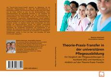Bookcover of Theorie-Praxis-Transfer in der universitären Pflegeausbildung