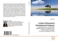 Bookcover of A New Professional Development Program