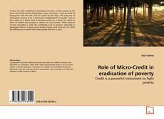 Borítókép a  Role of Micro-Credit in  eradication of poverty - hoz