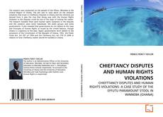 Bookcover of CHIEFTANCY DISPUTES AND HUMAN RIGHTS VIOLATIONS