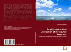 Bookcover of Simplifying Runtime Verification of Distributed Programs
