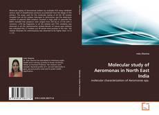 Portada del libro de Molecular study of Aeromonas in North East India