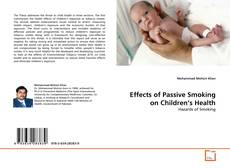 Couverture de Effects of Passive Smoking on Children's Health