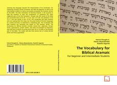 Обложка The Vocabulary for Biblical Aramaic