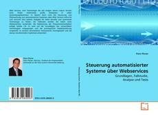 Bookcover of Steuerung automatisierter Systeme über Webservices