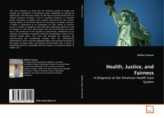 Bookcover of Health, Justice, and Fairness