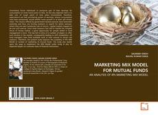 Couverture de MARKETING MIX MODEL FOR MUTUAL FUNDS