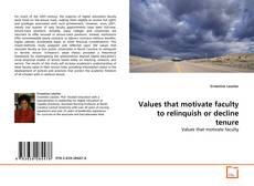 Capa do livro de Values that motivate faculty to relinquish or decline tenure