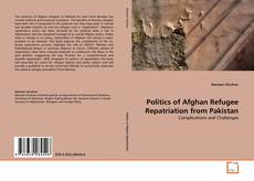 Portada del libro de Politics of Afghan Refugee Repatriation from Pakistan
