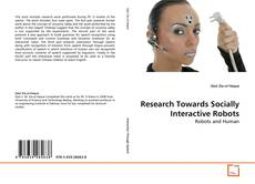 Bookcover of Research Towards Socially Interactive Robots