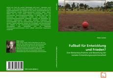 Fußball für Entwicklung und Frieden? kitap kapağı