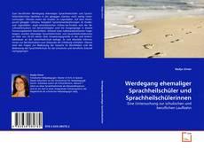 Portada del libro de Werdegang ehemaliger Sprachheilschüler und Sprachheilschülerinnen