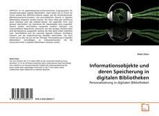 Bookcover of Informationsobjekte und deren Speicherung in digitalen Bibliotheken