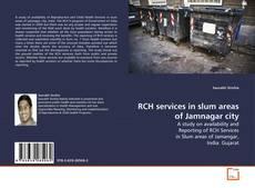 Portada del libro de RCH services in slum areas of Jamnagar city