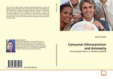 Bookcover of Consumer Ethnocentrism and Animosity