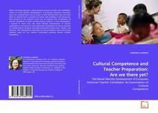 Portada del libro de Cultural Competence and Teacher Preparation: Are we there yet?