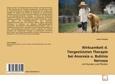 Copertina di Wirksamkeit d. Tiergestützten Therapie bei Anorexia u. Bulimia Nervosa