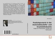 Borítókép a  Produktpiraterie in der Automobilzuliefer- und Ersatzteilindustrie - hoz
