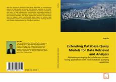 Bookcover of Extending Database Query Models for Data Retrieval and Analysis