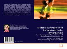 Couverture de Mentale Trainingsformen im Sport und in der Physiotherapie