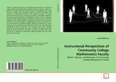 Instructional Perspectives of Community College Mathematics Faculty kitap kapağı