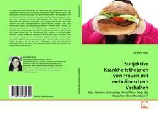 Buchcover von Subjektive Krankheitstheorien von Frauen mit ex-bulimischem Verhalten