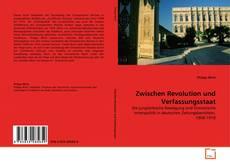 Bookcover of Zwischen Revolution und Verfassungsstaat