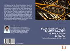 EODBSR: ENHANCED ON-DEMAND BYZANTINE SECURE ROUTING PROTOCOL kitap kapağı