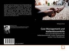 Bookcover of Case Management und Haftentlassenhilfe