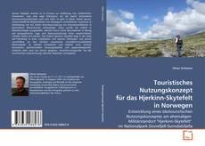 Bookcover of Touristisches Nutzungskonzept für das Hjerkinn-Skytefelt in Norwegen