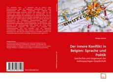 Bookcover of Der innere Konflikt in Belgien: Sprache und Politik