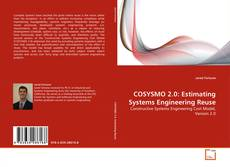 Buchcover von COSYSMO 2.0: Estimating Systems Engineering Reuse