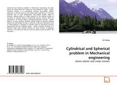Buchcover von Cylindrical and Spherical problem in Mechanical engineering