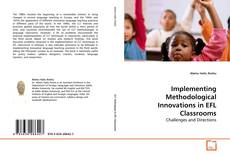 Bookcover of Implementing Methodological Innovations in EFL Classrooms