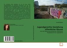 Buchcover von Jugendgerechte Gestaltung öffentlicher Räume