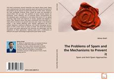 Buchcover von The Problems of Spam and the Mechanisms to Prevent it