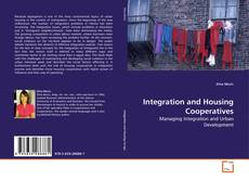 Bookcover of Integration and Housing Cooperatives