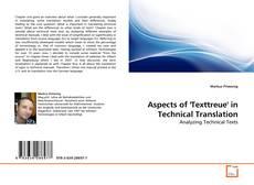 Portada del libro de Aspects of 'Texttreue' in Technical Translation