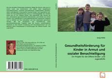 Portada del libro de Gesundheitsförderung für Kinder in Armut und sozialer Benachteiligung