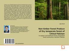 Couverture de Non-timber Forest Produce of Dry temperate forest of Chitral Pakistan