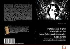 Bookcover of Transgression und Weiblichkeit im französischen Roman der Gegenwart