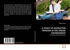 Copertina di A STUDY OF INSTRUCTOR PERSONA IN THE ONLINE ENVIRONMENT