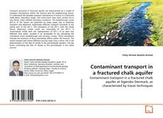 Bookcover of Contaminant transport in a fractured chalk aquifer